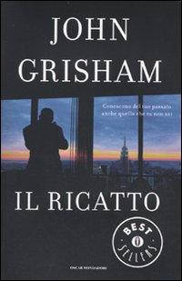 Il Ricatto - John Grisham